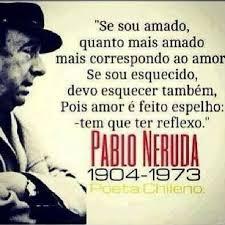 Pablo Neruda Un Poema Y Algunas De Sus Mejores Frases En
